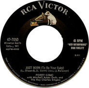 Perry Como With Mitchell Ayres And His Orchestra And The Ray Charles Singers - Just Born (To Be Your Baby) / Ivy Rose