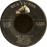 Perry Como - Hot Diggity (Dog Ziggity Boom) / Juke Box Baby