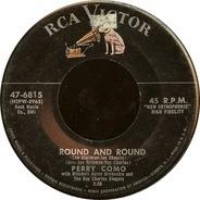 Perry Como - Round And Round / Mi Casa, Su Casa