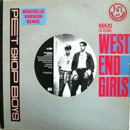 Pet Shop Boys - West End Girls (Nouvelle Version Remix)
