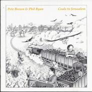 Pete Brown & Phil Ryan - Coals To Jerusalem