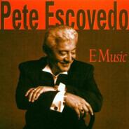 Pete Escovedo - E Music