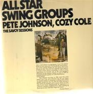 Pete Johnson, Cozy Cole - All Star Swing Groups - The Savoy Sessions