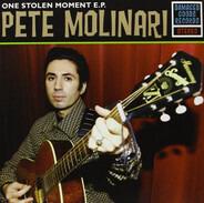 Pete Molinari - One Stolen Moment E.P.
