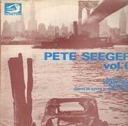 Pete Seeger - Vol. 6 - American Industrial Ballads