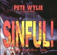 Pete Wylie And The Farm - Sinful! (Scary Jiggin' With Doctor Love) - Length!