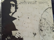 Pete Wylie - Sinful / I Want The Moon, Mother