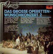 Peter Alexander / Herta Talmar a.o. - Das grosse Operetten-Wunschkonzert 2