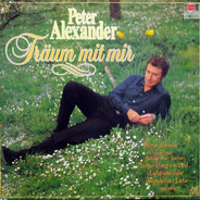 Peter Alexander - Träum Mit Mir