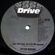 Peter Brown - Can't Be Love - Do It To Me Anyway