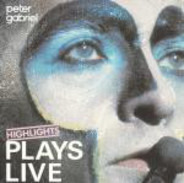 Peter Gabriel - Plays Live - Highlights