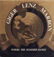 Peter Giger, Günter Lenz, Eddy Marron - Where The Hammer Hangs