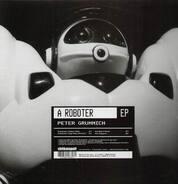 Peter Grummich - A Roboter
