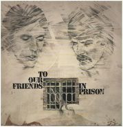 Peter Henn & Robert Steyl - To Our Friends In Prison