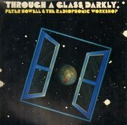 Peter Howell & BBC Radiophonic Workshop - Through a Glass Darkly