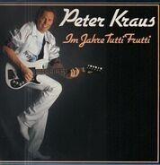 Peter Kraus - Im Jahre Tutti Frutti