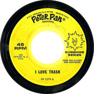 Peter Pan Players And Orchestra - I Love Trash / Mr. Grouch