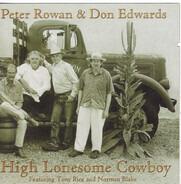 Peter Rowan , Don Edwards - High Lonesome Cowboy  Appalachia To Abilene