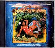 Peter Rowan - Awake Me in the New World