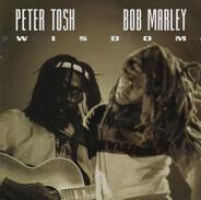 Peter Tosh / Bob Marley - Wisdom