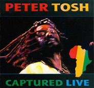 Peter Tosh - Captured Live