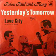 Peter, Paul & Mary - Love City (Postcards To Duluth)