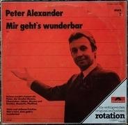 Peter Alexander - Mir Geht's Wunderbar