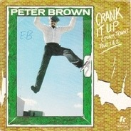 Peter Brown - Crank It Up (Funk Town)