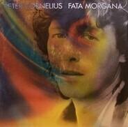 Peter Cornelius - Fata Morgana