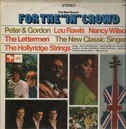 Peter&Gordon, Lou Rawls, The Lettermen, ... - For The 'In' Crowd