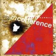 Peter Hammill - Incoherence