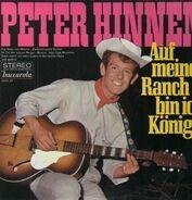 Peter Hinnen - Auf Meiner Ranch Bin Ich Konig