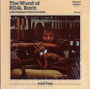 Peter Schickele - The Wurst Of P.D.Q. Bach, Vol. 1