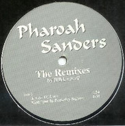 Pharoah Sanders - Save Our Children (The Remixes By Bill Laswell)