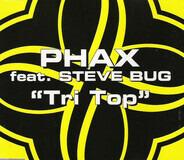 Phax Feat. Steve Bug - Tri Top
