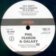 Phil Fearon & Galaxy - You Don't Need A Reason