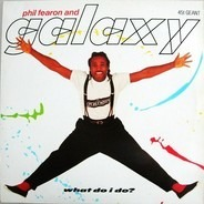 Phil Fearon & Galaxy - What Do I Do?