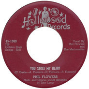 Phil Flowers - You Stole My Heart / Rosa-Lee