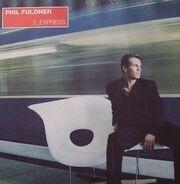 Phil Fuldner - S_Express
