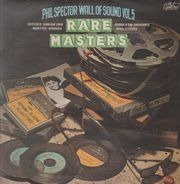 Phil Spector - Wall of Sound Volume 5, Rare Masters