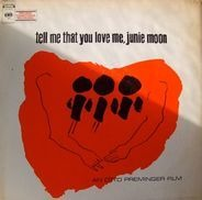 Phil Springer, Pacific Gas & Electric - Tell Me That You Love Me, Junie Moon