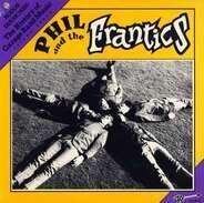 Phil & The Frantics - Phil And The Frantics