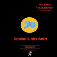 Phil Weeks - It Put Me Well (Remixes)