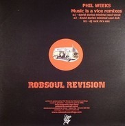 Phil Weeks - Music Is A Vice Remixes