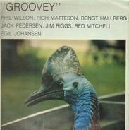 Phil Wilson , Rich Matteson , Bengt Hallberg , Jack Petersen , Jim Riggs , Red Mitchell , Egil Joha - Groovey