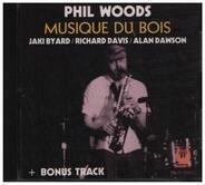 Phil Woods - Musique Du Bois