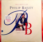 Philip Bailey - The Best Of Philip Bailey: A Gospel Collection