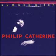 Philip Catherine - Summer Night