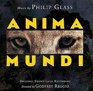 Philip Glass - Anima Mundi (Original Soundtrack Recording)