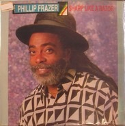Phillip Fraser - Sharp Like A Razor